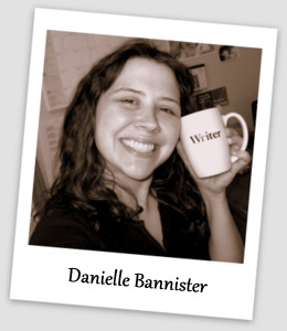 Me: Danielle Bannister
