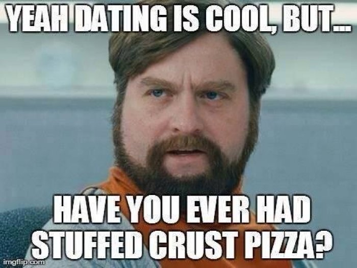 Yeah-dating-is-cool---funny-meme